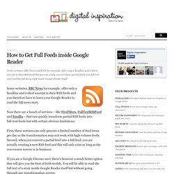 Convert Partial RSS Feeds into Full Text inside Google Reader
