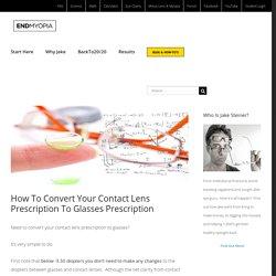 How To Convert Your Contact Lens Prescription To Glasses Prescription - endmyopia.org