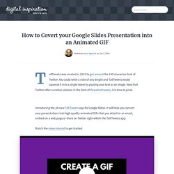 Convert your Google Slide Presentations into Animated GIFs and Tweet