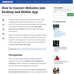 How to Convert Websites into Desktop and Mobile App
