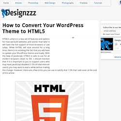 How to Convert Your WordPress Theme to HTML5