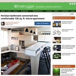 Parisian bathroom converted into comfortable 130 sq. ft. micro-apartment