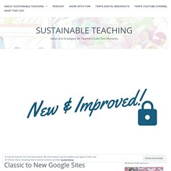 I Converted My Digital Breakouts from Classic to New Google Sites