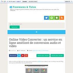 un service en ligne amélioré de conversion audio et vidéo