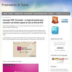 un logiciel gratuit pour convertir vos fichiers depuis et vers le format PDF