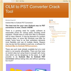 OLM to PST Converter Crack Tool: Outlook Mac to Outlook PST Conversion