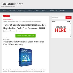 TunePat Spotify Converter Crack v1.17+ Registration Code Free Download