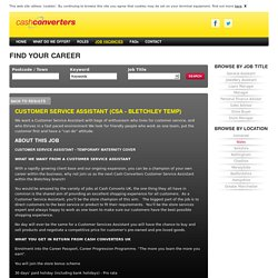 Cash Converters - Customer Service Assistant Job - Temporary - Bletchley, United Kingdom - Retail and Wholesale - CSA - Bletchley temp - Find a job, build a career Job Vacancies