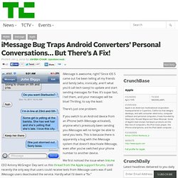 iMessage Bug Traps Android Converters' Personal Conversations… But There's A Fix!