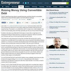 Raising Money Using Convertible Debt - Entrepreneur.com