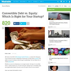 Convertible Debt vs. Equity: Which Is Right for Your Startup?