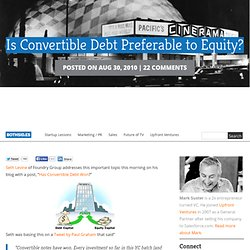 Is Convertible Debt Preferable to Equity? | Both Sides of the Table