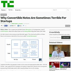 Why Convertible Notes Are Sometimes Terrible For Startups
