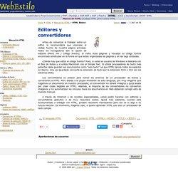 Editores y convertidores. Manual de HTML. Tutorial de HTML. WebEstilo.