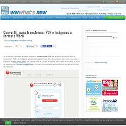 Convertii, para transformar PDF e imágenes a formato Word