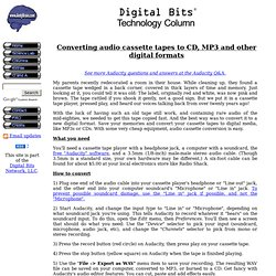 Converting audio cassette tapes to CD, MP3 and other digital formats