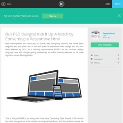 Dull PSD Designs! Kick It Up A Notch by Converting to Responsive Html - Designs2html Ltd