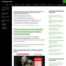 Converting male enhancement product landing page design templates