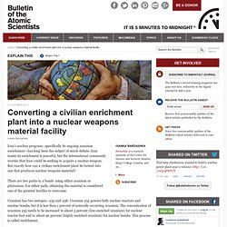 Converting a civilian enrichment plant into a nuclear weapons material facility