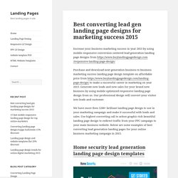 Best converting lead gen landing page designs for marketing in 2015