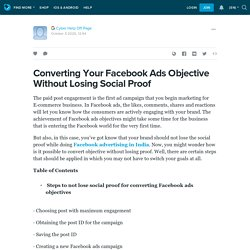 Converting Your Facebook Ads Objective Without Losing Social Proof: ext_5494301 — LiveJournal