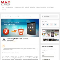 Converting flash to html5- Merits in e-learning