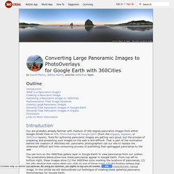 Converting Large Panoramic Images to PhotoOverlays for Google Earth