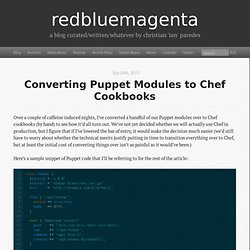 Converting Puppet Modules to Chef Cookbooks - redbluemagenta
