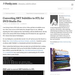 Converting SRT Subtitles to STL for DVD Studio Pro