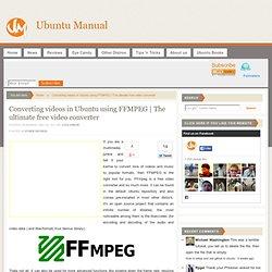 Converting videos in Ubuntu using FFMPEG