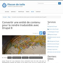 Convertir une entité de contenu pour la rendre traduisible avec Drupal 8