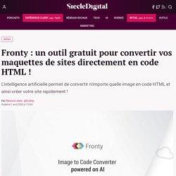 Fronty : un outil gratuit pour convertir vos maquettes de sites directement en code HTML !