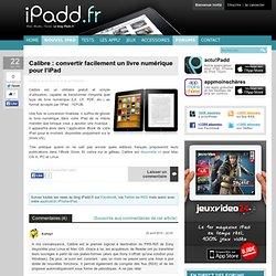 Calibre : convertir facilement un livre numérique pour l'iPad