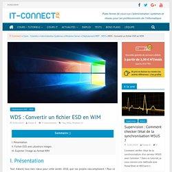WDS : Convertir un fichier ESD en WIM