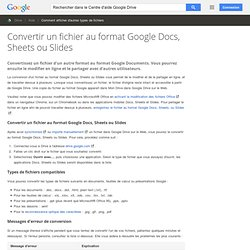 Convertir un fichier au format GoogleDocs, Sheets ou Slides - Centre d'aide Drive