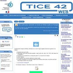 Astread, pour convertir un texte en fichier audio en français - [TICE 42]