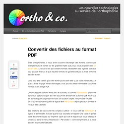 Ortho & Co.: Convertir des fichiers au format PDF