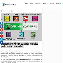 Online-convert: Cómo convertir formatos gratis sin instalar nada - rosapanos.com
