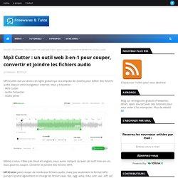 MP3 cutter / outil web 3-en-1 : couper, convertir et joindre les fichiers audio