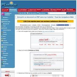 Convertir un document en PDF sans rien installer - Tous les navigateurs Web