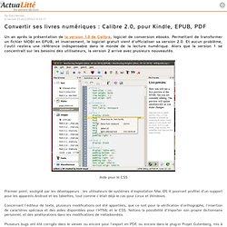 Convertir ses livres numériques : Calibre 2.0, pour Kindle, EPUB, PDF