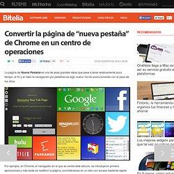 """Convertir la página de """"nueva pestaña"""" de Chrome en un centro de operaciones"""