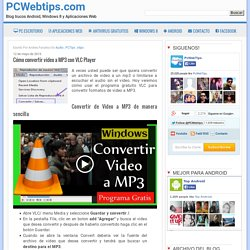 Cómo convertir vídeo a MP3 con VLC Player