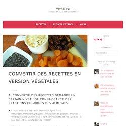 Convertir des recettes en version végétales