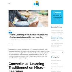 Comment Convertir l'e-Learning en Micro-Learning