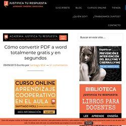 Cómo convertir PDF a word totalmente gratis y en segundos