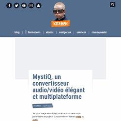 MystiQ, un convertisseur audio/vidéo élégant et multiplateforme