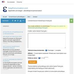 Convertisseur phonétique français en ligne. Prononciation française.