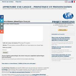 Phonétique française. Convertisseur phonétique français en ligne. Prononciation française.