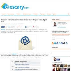 Zamzar: convertissez vos fichiers à n'importe quel format par mail